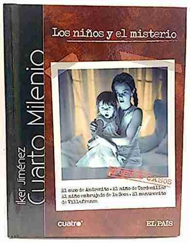 Los niños y el misterio. Cuarto Milenio ( Libro) Como Nuevo DVD ...